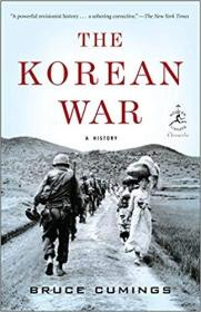 The Korean War: A History 朝鲜战争   081297896X 9780812978964