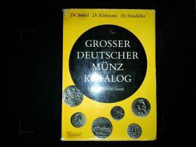 Grosser Deutscher Münz katalog: von 1800 bis heute --【从1800 年到现代的德国各种硬币收藏介绍】德文原版书