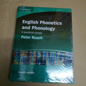 English Phonetics and Phonology Hardback with Audio CDs (2): A Practical Course 塑封 (英语发音学和音韵学——实用教程 第四版)