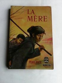 La Mère     法文原版  赛珍珠作品《母亲》