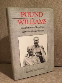 Selected Letters of Ezra Pound and William Carlos Williams(埃兹拉·庞德《庞德与威廉斯通信集》,布面精装大开本,1996年美国初版)