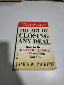 THE ART OF CLOSING ANY DEAL(外文)