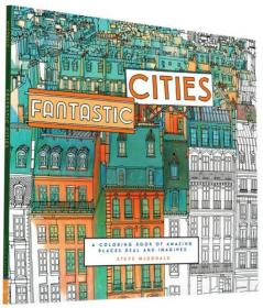 Fantastic Cities: A Coloring Book of Amazing Pla