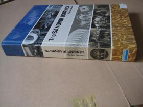 The SANDVIK JOURNEY The first 150 years   【精装 大16开】
