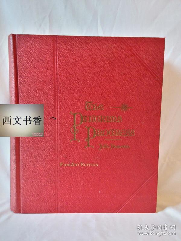 世界名著,约翰·班扬著,1891年出版 《天lu历程 》100幅 JOHN BUNYAN插图, 精装