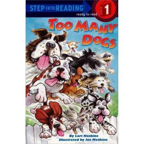 Too Many Dog(Step into Reading,step 1)[狗狗成堆]