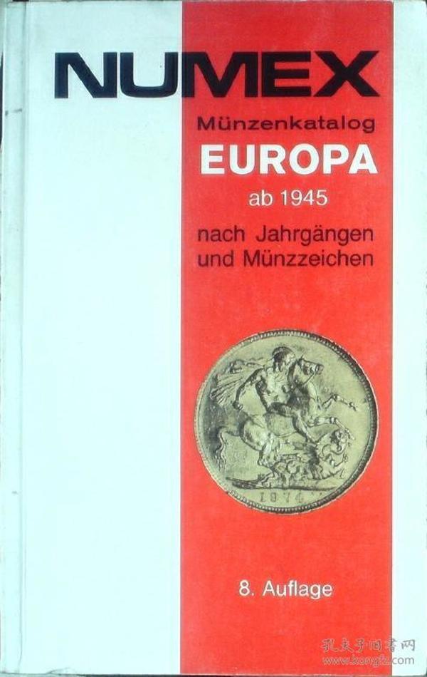 NUMEX  Münzenkatiog EUROPA ab 1945 nach Jahrgängen und Münzzeichen 《1945年以来的欧洲关于钱币的》