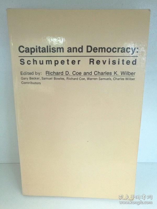 资本主义与民主 Capitalisn and Democracy:Schumpeter Revisited (政治学) 英文原版书