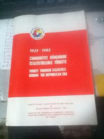 1923----1982 CUMHURIYET DONEMINDE ISTATISTIKLERLE TURKIYE