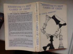 RESHEVSKYS BEST GAMES OF CHESS(国际象棋类书籍) 1960年印刷