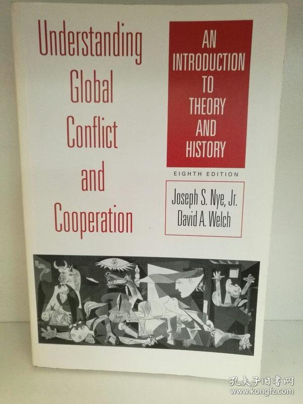 全球冲突与合作:理论与历史 Understanding Global Conflict and Cooperation:An Introduction to Theory and History (政治学) 英文原版书