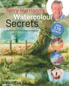 Terry Harrisons Watercolour Secrets