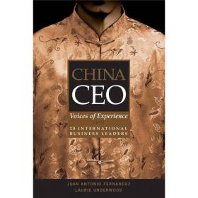 China CEO: Voices of Experience from 20 International Business Leaders  中國首席執行官