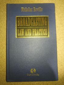 BROADCASTING  LAW  AND  PRACTICE 广播法律与实务 精装