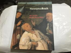 hieronymus bosch new insights into his life and work  (16开外文原版)