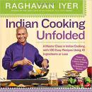 Indian Cooking Unfolded: A Master Class in Indian Cooking, with 100 Easy Recipes 彩色图文印度烹饪菜谱入门