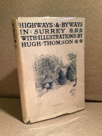 Highways and Byways in Surrey锛堝焹閲屽厠路甯曞厠銆婅惃閲岄儭琛楀贩椋庣墿蹇椼�嬶紝绗簩鐗堬紝Hugh Thomson涓板瘜鎻掑浘锛屽竷闈㈢簿瑁呴毦寰楀甫鎶ゅ皝锛�1950骞磋�佺増鏈級