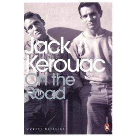 在路上 杰克·凯鲁亚克 Jack Kerouac:On the Road (Penguin 版) (美) 企鹅现代经典系列