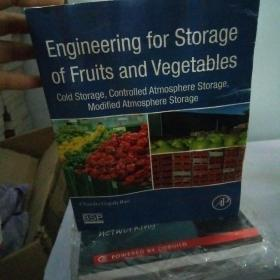 Engineering for Storage of Fruits and Vegetables: Cold Stor... 9780128033654水果和蔬菜储存工程