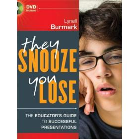 9780470902905They Snooze, You Lose: The Educators Guide to Successful Presentations