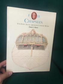 FH Chapman:The First Naval Architect and His Work【FH查普曼:第一位海军建筑师及其作品】【大开本画册】