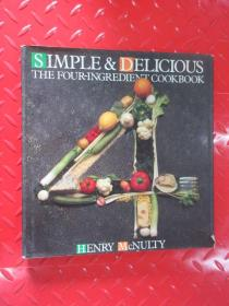 SIMPLE  &  DELICIOUS  THE    FOUR-INGREDIENT  COOKBOOK   硬精装
