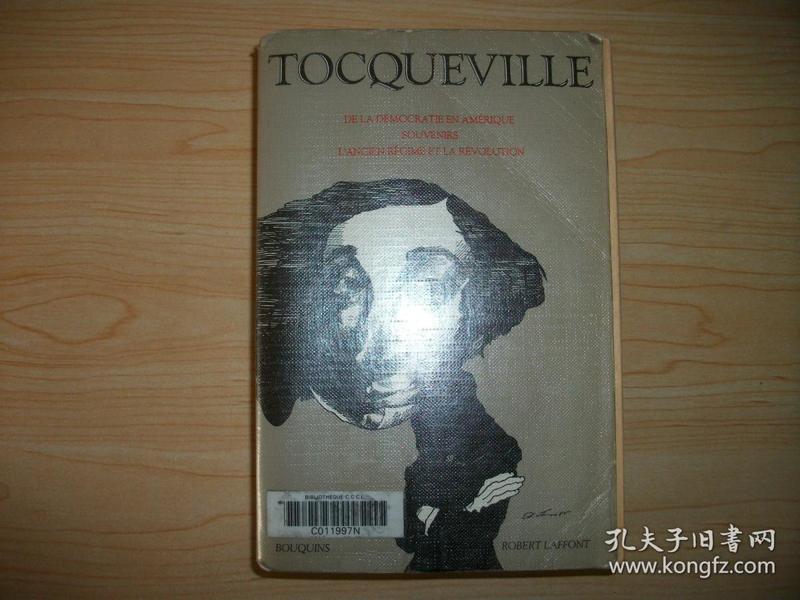 【法语原版三合一】托克维尔《论美国的民主》《托克维尔回忆录》《旧制度与大革命》De la démocratie en Amérique, Souvenirs, Lancien régime et la révolution