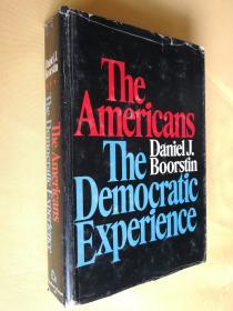 英文原版 布面精装毛边本 1973年初版 The Americans: The Democratic Experience by Daniel J. Boorstin