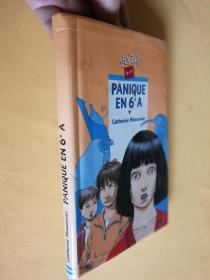 法文原版 精装 插图本 Panique en 6e A by Catherine Missonnier and Christian Maucler