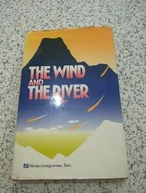THE WIND AND THE RIVER