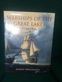 Warships of the Great Lakes,1754-1834【五大湖的军舰,1754至1834】【大开本画册】
