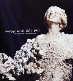 雕塑作品Giuseppe Renda 1859-1939: Tra Tradizione 意大利语原版