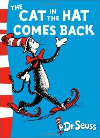 The Cat in the Hat Comes Back (Dr Seuss Green Back Books)[戴高帽的猫回来了(苏斯博士绿背书)]