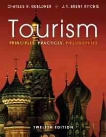Tourism: Principles, Practices, Philosophies