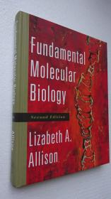 正版  Fundamental Molecular Biology