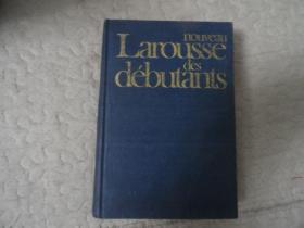 Nouveau Larousse des debutants 拉罗斯初学者新词典