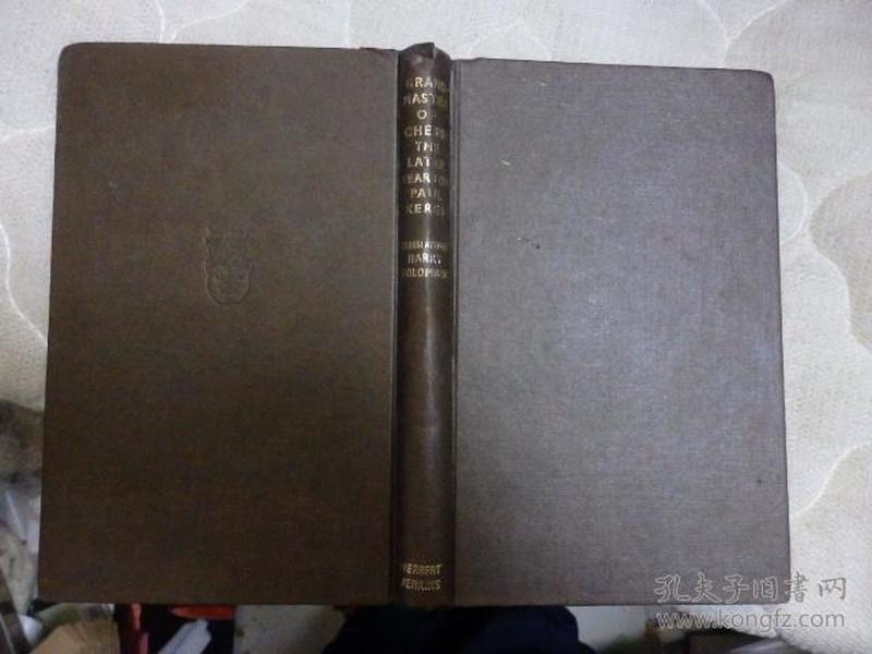 GRANDMASTER OF CHESS:THE LATER YEARS OF PAUL KERES(国际象棋类书籍)