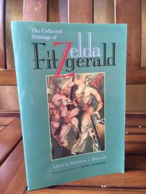 Zelda Fitzgerald: The Collected Writings - 泽尔达 菲茨杰拉德 作品集
