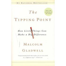 The Tipping Point:How Little Things Can Make a Big Difference