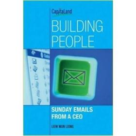 Building People: Sunday Emails from A CEO[建设人类:首席执行官周日来信]