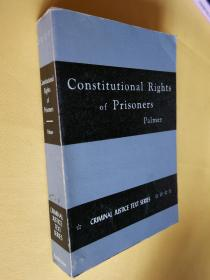 constitutional rights of prisoners a volume in the criminal justice text series