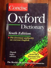 进口原装美国印刷辞典 美国印刷原装带拇指索引采用美国专用防尘墨点技术印刷  简明牛津英语词典带拇指索引The concise oxford Dictionary  the 10th edition with thumb index