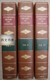 英国历史学家乔治·考特尼·利特尔顿作品《英国历史》3卷全,大量铜版画插图,1803年伦敦出版。