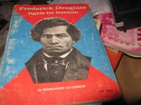 FREDERICK DOUGLASS FIGHTS FOR FREEDOM
