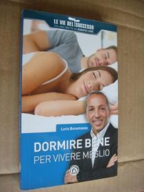 DORMIRE BENE PER VIVERE MEGLIO