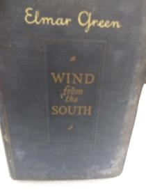 ELMAR  GREEN  WIND  from the  SOUTH(南来的风)英文原版一册