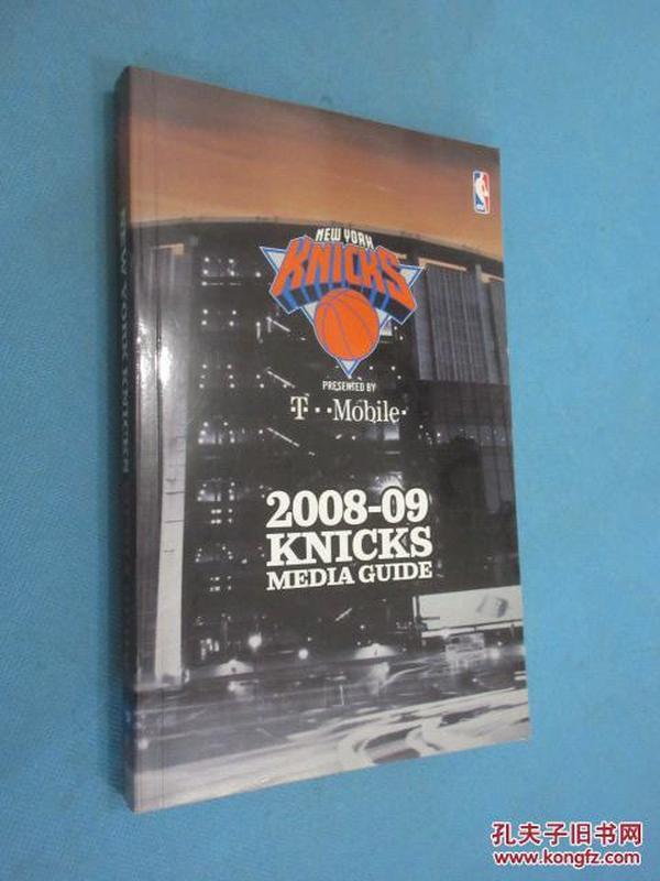 2008-09  NEW  YORK  KNICKS  MEDIA  GUIDE