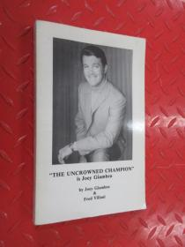 """THE UNCROWNED CHAMPION IS JOEY GIAMBRA""共259页"