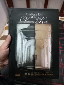 16开精装《Ombre e luci  della  Venaria Reale》意大利语原版 【艺术建筑】别墅天堂------书品如图  ---请慎重下单