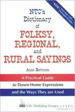 Ntc's Dictionary Of Folksy  Regional  And Rural Sayings